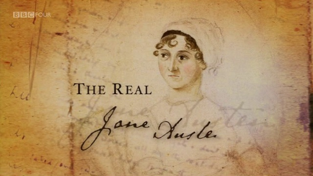 Weekend Viewing: The Real Jane Austen – BBC Documentary about the Life of Jane Austen