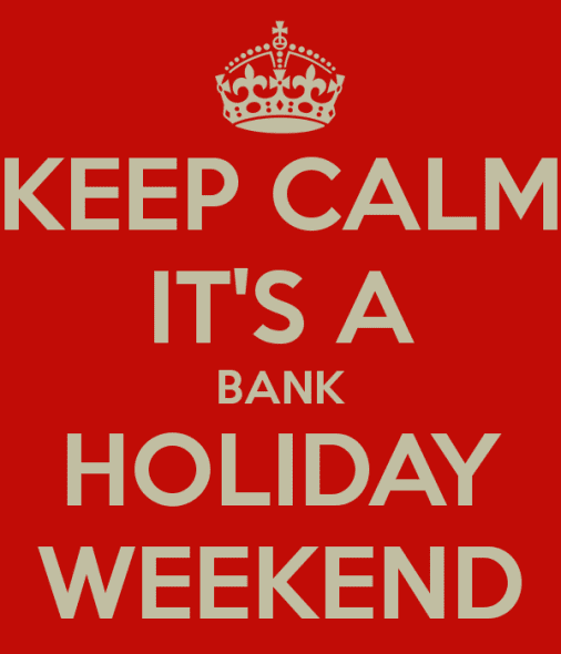 keep-calm-it-s-a-bank-holiday-weekend-1